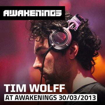2013-03-30 - Tim Wolff @ Awakenings Easter Special.jpg