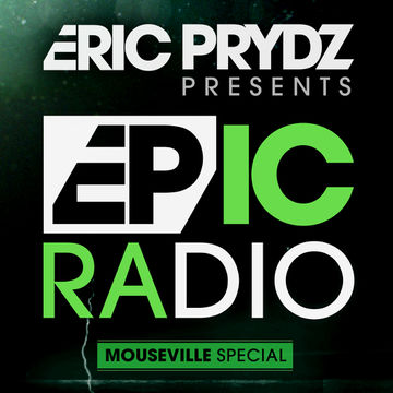 2013-05-22 - Eric Prydz - Epic Radio 008 (Mouseville Special).jpg