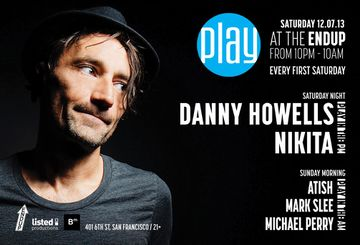 2013-12-07 - Danny Howells @ Play, Listed, San Francisco.jpg
