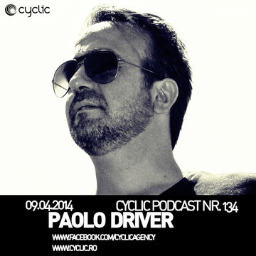 2014-04-09 - Paolo Driver - Cyclic Podcast 134.jpg