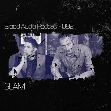 2013-10-01 - Slam - Brood Audio Podcast (BAP092).jpg