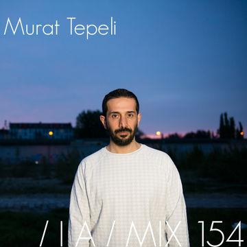 2014-11-19 - Murat Tepeli - IA Mix 154.jpg