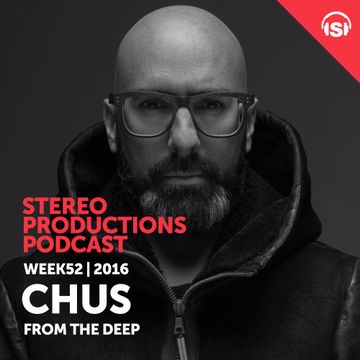 2016-12-23 - DJ Chus - Guest Mix (inStereo! Podcast, Week 52-16).jpg