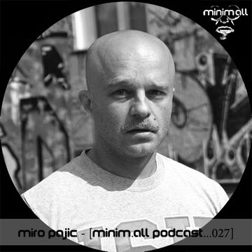 2013-10-04 - Miro Pajic - minim.all Podcast 027.jpg