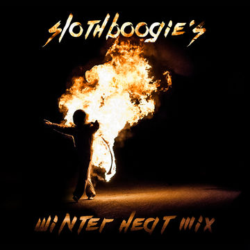2013-12-06 - SlothBoogie - Winter Heat Mix.jpg