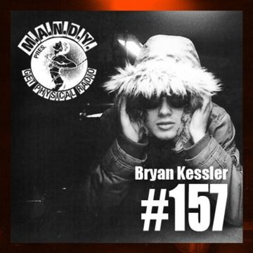 2014-07-15 - Bryan Kessler - Get Physical Radio 157.jpg