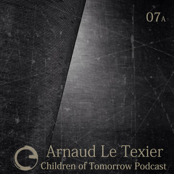 2014-10-09 - Arnaud Le Texier - Children Of Tomorrow Podcast 07A.jpg