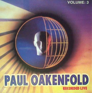 -(2000.02.xx) Paul Oakenfold - Recorded Live Vo -2 & 3.jpg