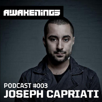 2012-12-24 - Joseph Capriati - Awakenings Podcast 003.jpg
