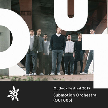 2013-04-24 - Submotion Orchestra - Outlook Festival Promo Mix (OUT005).jpg