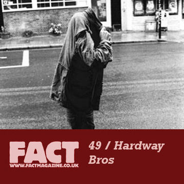 2009-05-18 - Hardway Bros - FACT Mix 49.jpg
