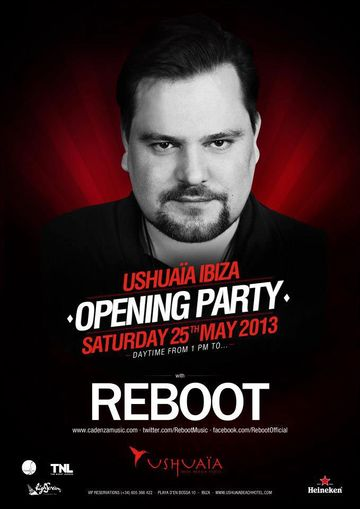 2013-05-25 - Reboot @ Opening Party, Ushuaia.jpg