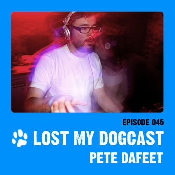 2012-10-01 - Strakes, Pete Dafeet - Lost My Dogcast 45.jpg