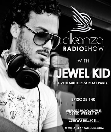 2014-08-29 - Jewel Kid - Alleanza Radio Show 140.jpg