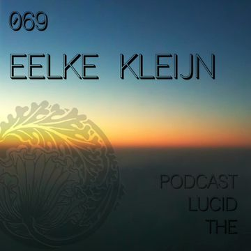 2014-09-13 - Eelke Kleijn - The Lucid Podcast 069.jpg