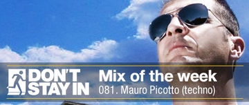 2011-04-11 - Mauro Picotto - Don't Stay In Mix Of The Week 081.jpg
