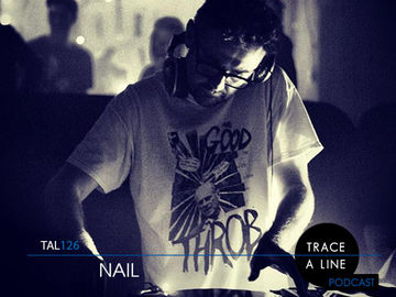 2014-02-26 - Nail - Trace A Line Podcast (TAL126).jpg