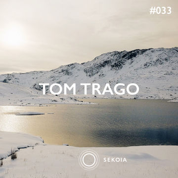 2015-05-12 - Tom Trago - Sekoia Podcast 033.jpg