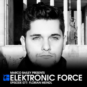 2012-05-31 - Florian Meindl - Elektronic Force Podcast 077.jpg