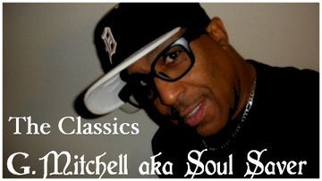 2013-08 - G. Mitchell aka Soul Saver - The Classics.jpg