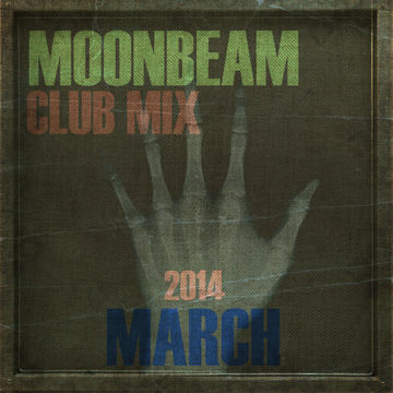 2014-03-14 - Moonbeam - Club Mix (March 2014).jpg