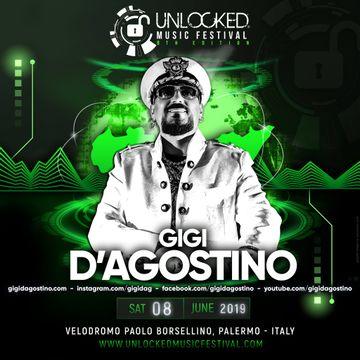 2019-06-08 - Gigi D'Agostino @ Unlocked Music Festival | DJ sets