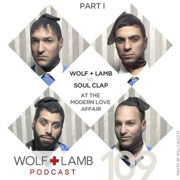 2011-06-06 - Wolf + Lamb vs Soul Clap - Wolf + Lamb Podcast 109.jpg