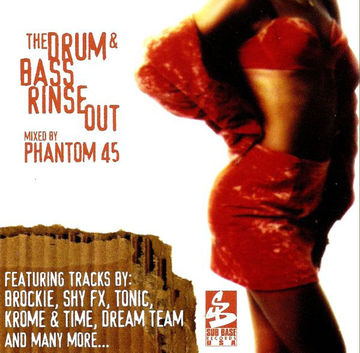 1997 - Phantom 45 - The Drum & Bass Rinse Out (Front).jpg