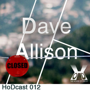 2011-04-01 - Dave Allison - House Of Disco Guestmix.jpg