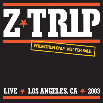 2003 - Z-Trip in Los Angeles.png