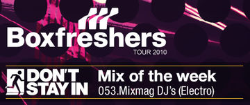 2010-09-20 - Mixmag DJ's - Don't Stay In Mix Of The Week 053.jpg