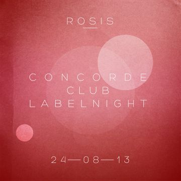 2013-08-24 - Concorde Club Labelnight, Rosis.jpg