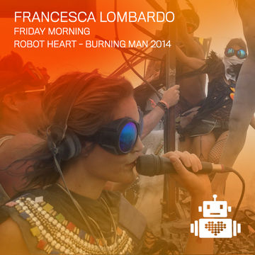 2014-08-27 - Francesca Lombardo @ Robot Heart, Burning Man.jpg