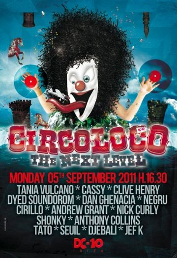 2011-09-05 - Circoloco - The Next Level, DC10, Ibiza.jpg