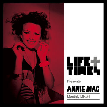 2014-03-06 - Annie Mac - Life + Times Presents Monthly Mix 4 (The 4am Special).jpg
