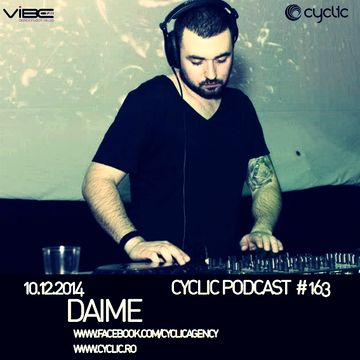 2014-12-10 - Daime - Cyclic Podcast 163.jpg