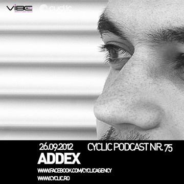 2012-09-26 - Addex - Cyclic Podcast 75.jpg