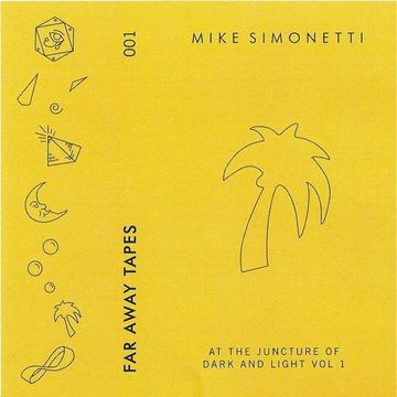 2014-07-04 - Mike Simonetti - At The Juncture Of Dark And Light (Far Away Tapes 001).jpg