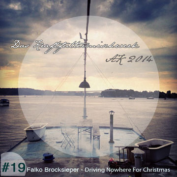 2014-12-19 - Falko Brocksieper - Driving Nowhere For Christmas (Das Kraftfuttermischwerk Adventskalender 19).jpg