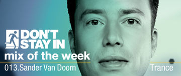 2009-12-06 - Sander van Doorn - Don't Stay In Mix Of The Week 013.jpg