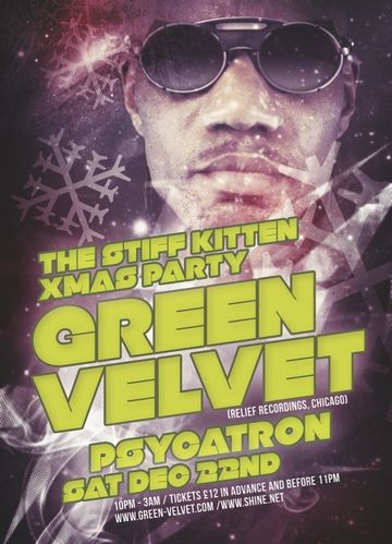 2012-12-22 - Green Velvet @ The Stiff Kitten.jpg