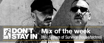 2011-05-16 - System Of Survival - Don't Stay In Mix Of The Week 086.jpg