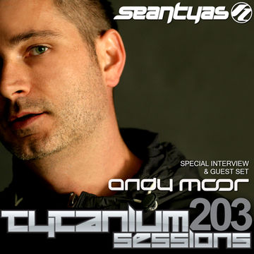 2013-07-01 - Andy Moor - Tytanium Sessions 203.jpg