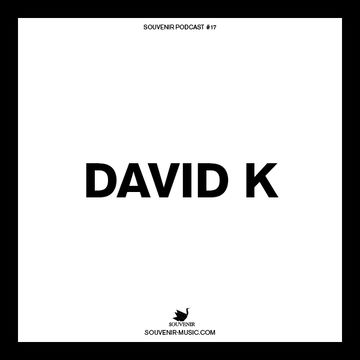2014-02-27 - David K - Souvenir Music Podcast 17.jpg