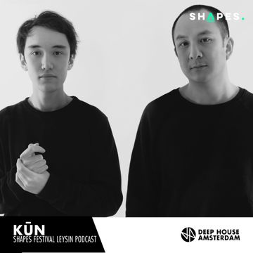 2018-02-10 - Kūn - Deep House Amsterdam Shapes Festival Podcast.jpg