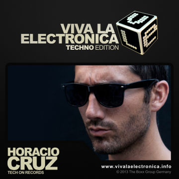 2013-08-03 - Horacio Cruz - Viva La Electronica Techno Edition.jpg