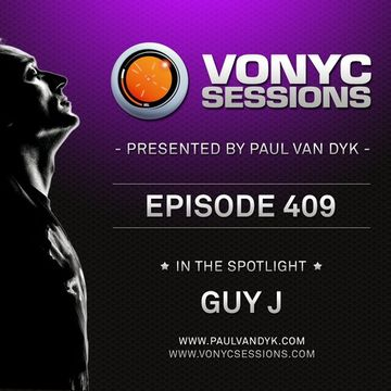 2014-06-27 - Paul van Dyk, Guy J - Vonyc Sessions 409.jpg