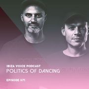 2018-07-03 - Politics Of Dancing - Ibiza Voice Podcast 571.jpg
