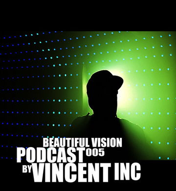 2010-07-16 - Vincent Inc - Beautiful Vision Podcast 005.jpg