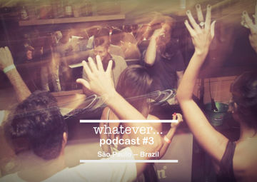 2013-03-28 - Wehbba & Junior C - Whatever... Podcast 3.jpg
